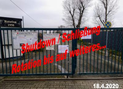 Shutdown / Schließung Rotation bis auf weiteres verlängert